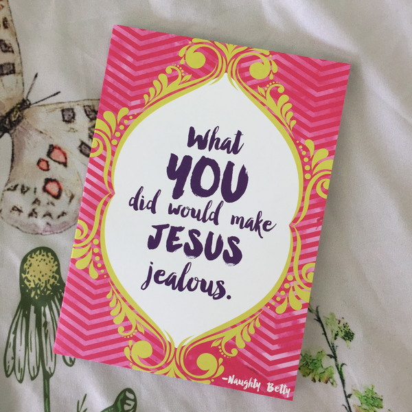 what you did would make jesus jealous thank you card