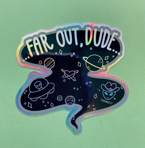 Far Out, Dude Sticker