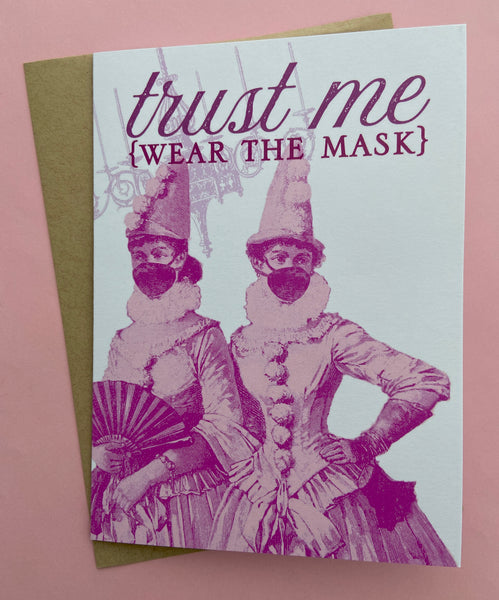Trust Me, Wear the Mask Card