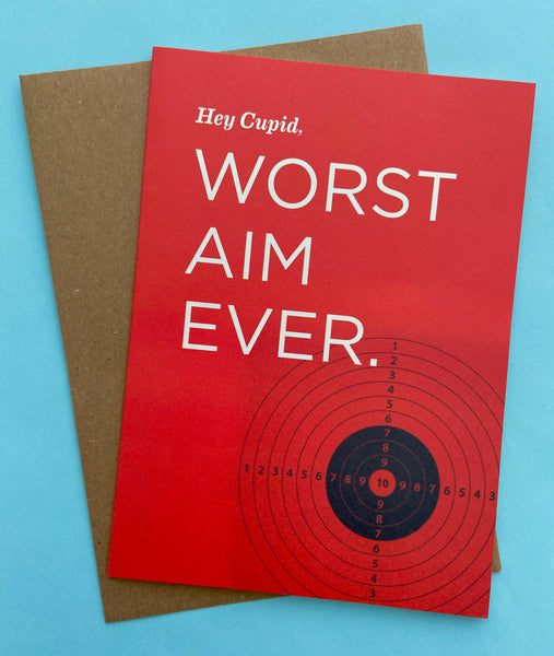 Hey Cupid, Worst Aim Ever. Card
