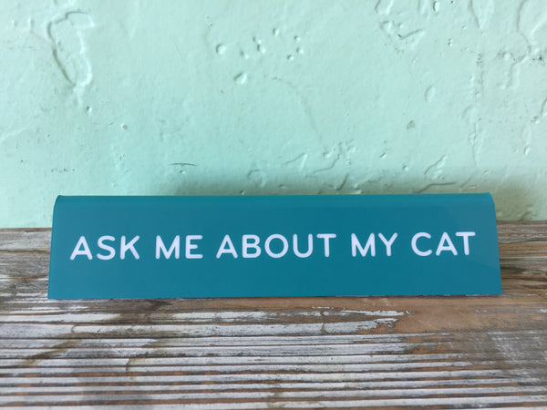 cat desk sign