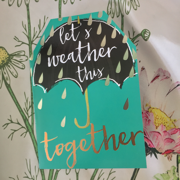 Let's Weather This Together sympathy card