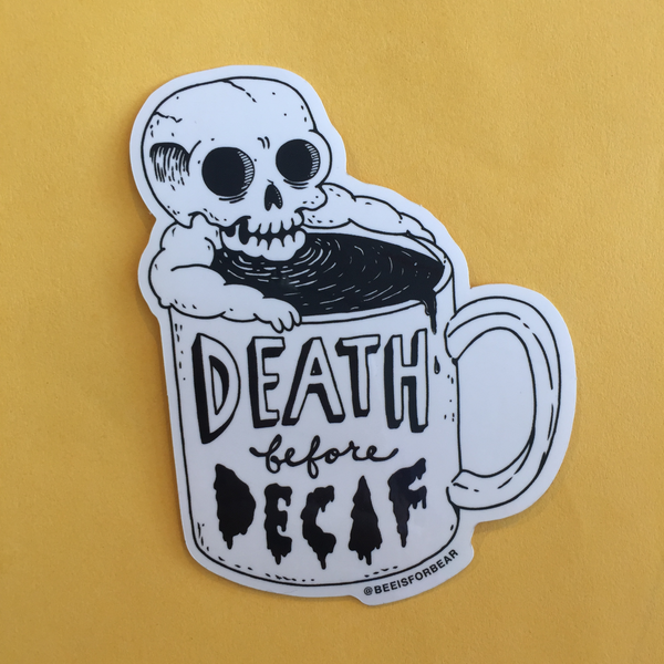 death before decaf vinyl sticker