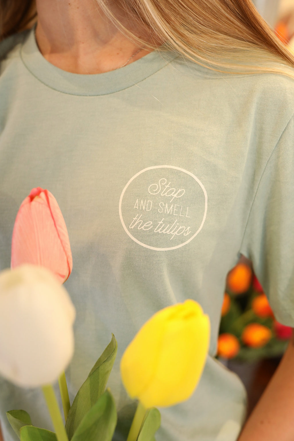 Stop and Smell the Tulips Tee-shirt PRE-ORDER