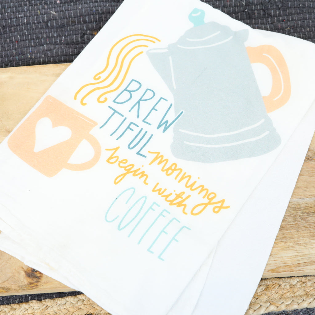 Flour Sack Towel - Brewtiful Mornings