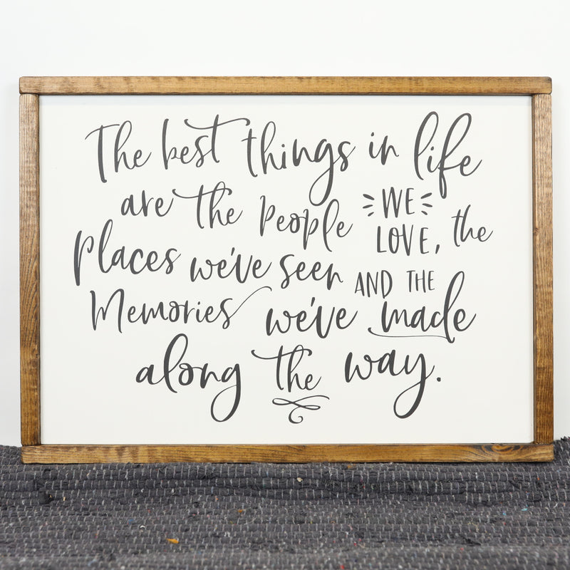 The Best Things in Life 18x13