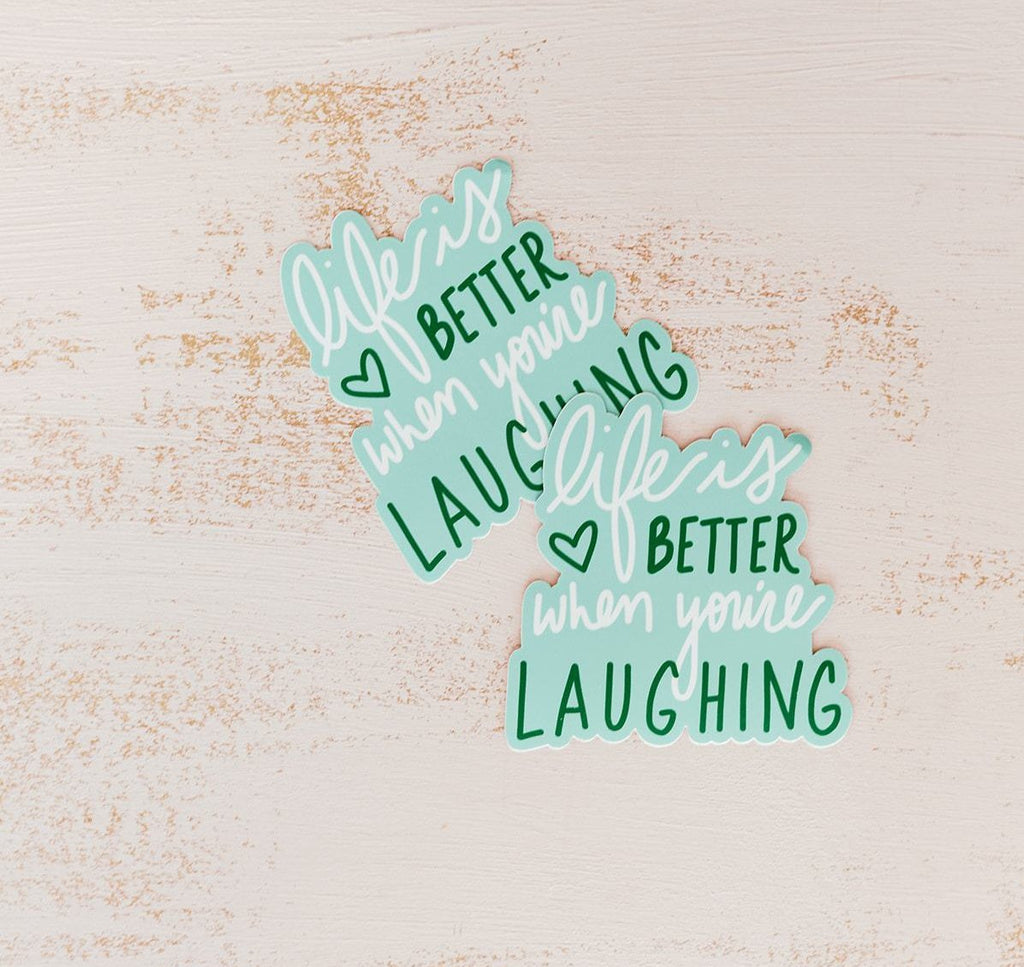 Sticker - Life is Better When You're Laughing