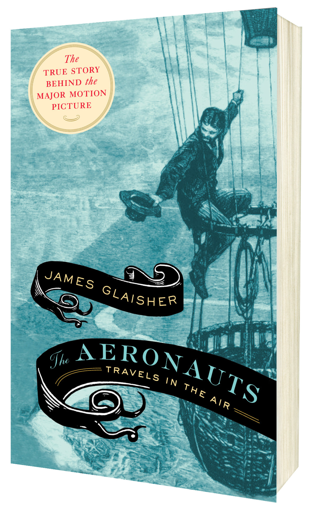 The Aeronauts: TRAVELS IN THE AIR by James Glaisher