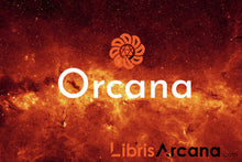 Load image into Gallery viewer, Orcana - LibrisArcana Exclusive