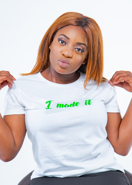I Made It Fitted T-Shirt