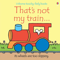 That's Not My Train by Usborne