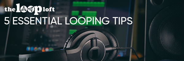 Drum Loop Tips