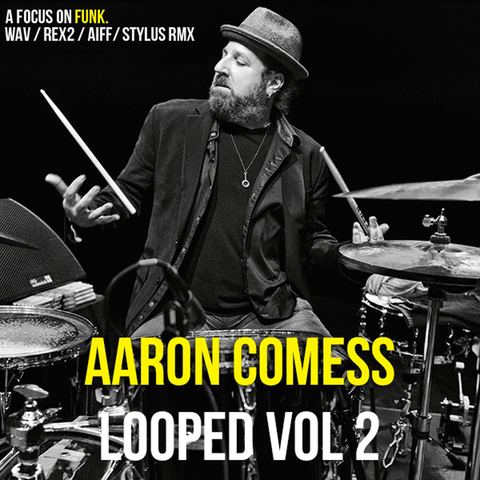 The Loop Loft Loop Pack Aaron Comess - Looped Vol 2