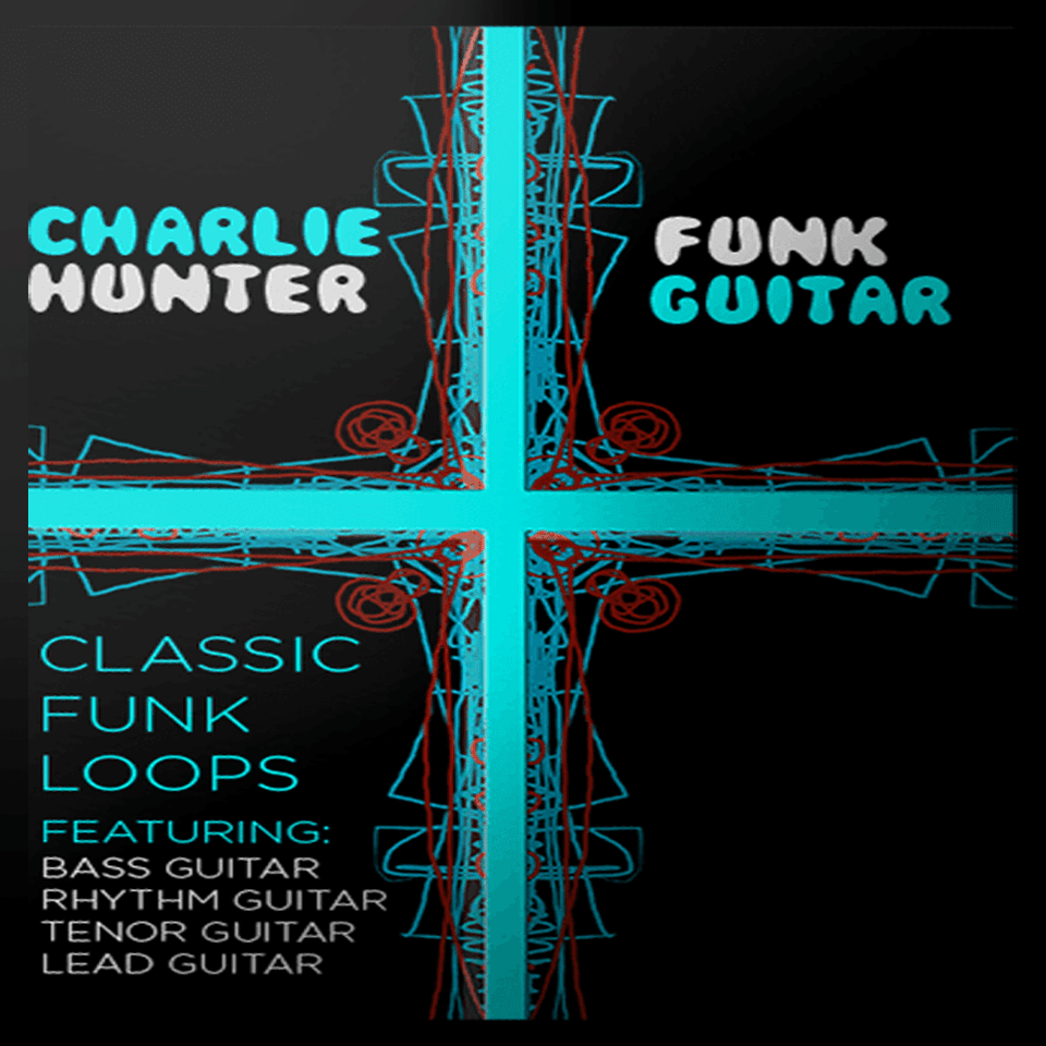 The Loop Loft Loop Pack Charlie Hunter Funk Guitar