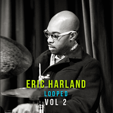 The Loop Loft Loop Pack Eric Harland - Looped Vol 2