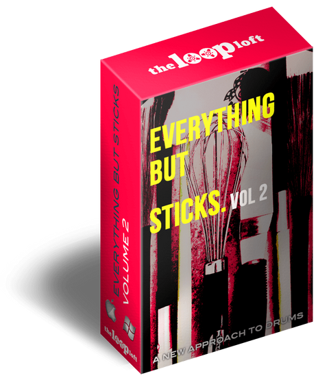 The Loop Loft Loop Pack Everything But Sticks Volume 2