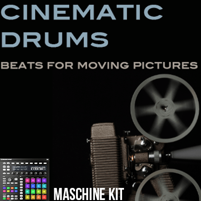 The Loop Loft Loop Pack Maschine Kit - Cinematic Drums 1