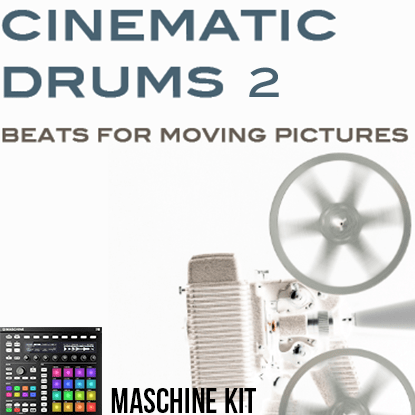 The Loop Loft Loop Pack Maschine Kit - Cinematic Drums 2
