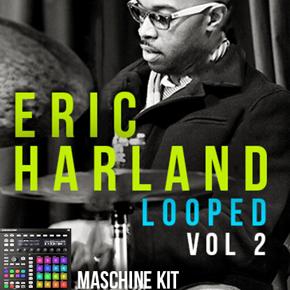 The Loop Loft Loop Pack Maschine Kit - Eric Harland Drums