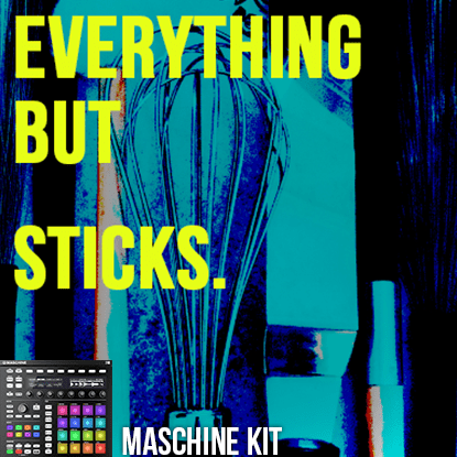 The Loop Loft Loop Pack Maschine Kit - Everything But Sticks