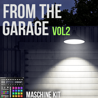 The Loop Loft Loop Pack MASCHINE Kit - From The Garage Vol 2