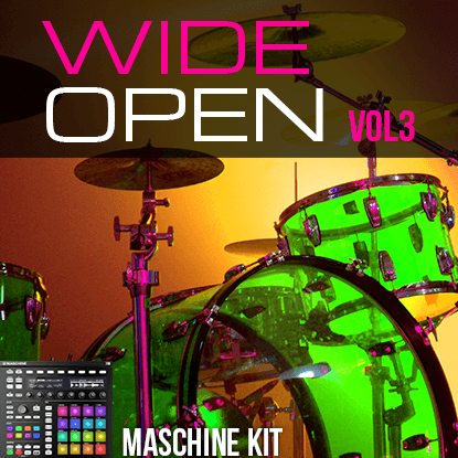 The Loop Loft Loop Pack Maschine Kits - Wide Open Drums Vol 3