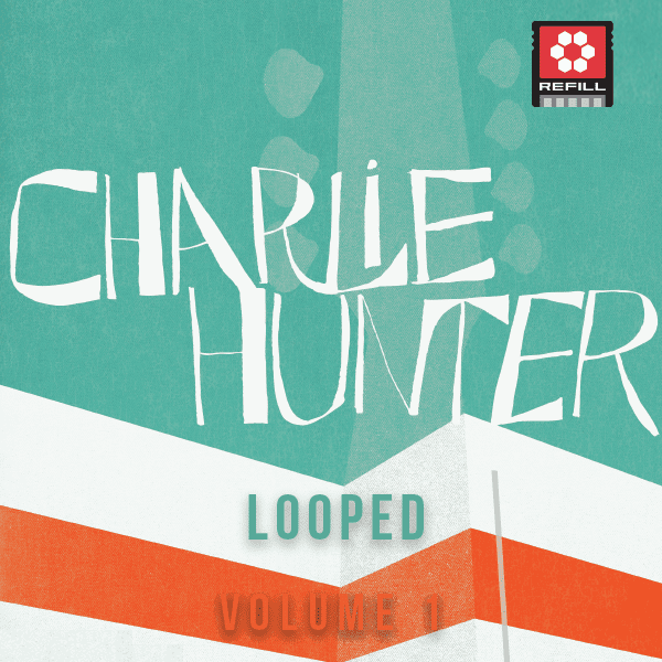 The Loop Loft Loop Pack Reason ReFill - Charlie Hunter Looped Vol 1