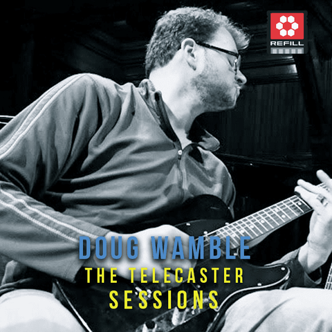 The Loop Loft Loop Pack Reason ReFilll - Doug Wamble Telecaster Guitar Sessions