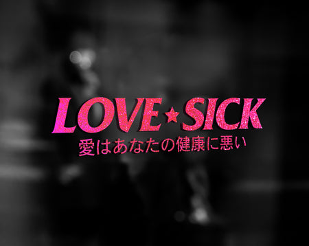 LOVE SICK DECAL - VARIANT