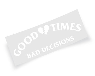 Good Times Decal WHITE