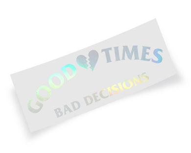 Good Times Decal VARIANT