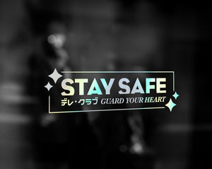 STAY SAFE DECAL - VARIANT