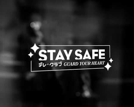 STAY SAFE DECAL - WHITE