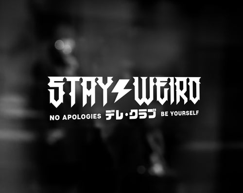 STAY WEIRD DECAL - WHITE