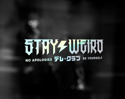 STAY WEIRD DECAL - VARIANT