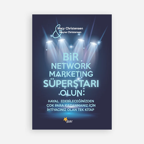 BİR NETWORK MARKETING SÜPERSTARI OLUN