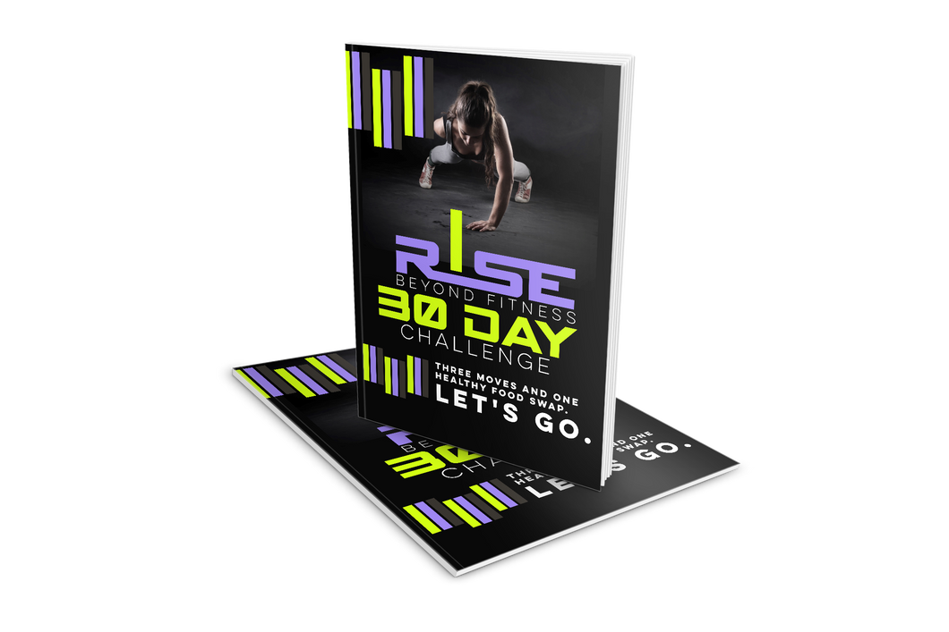 Rise Beyond - The 30 Day Challenge