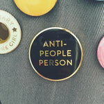 Anti-People Person Pin - Salix Intimates
