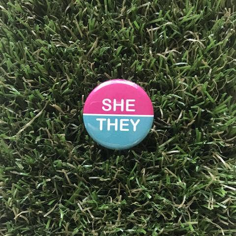 She/They Pin-back Button - Salix Intimates