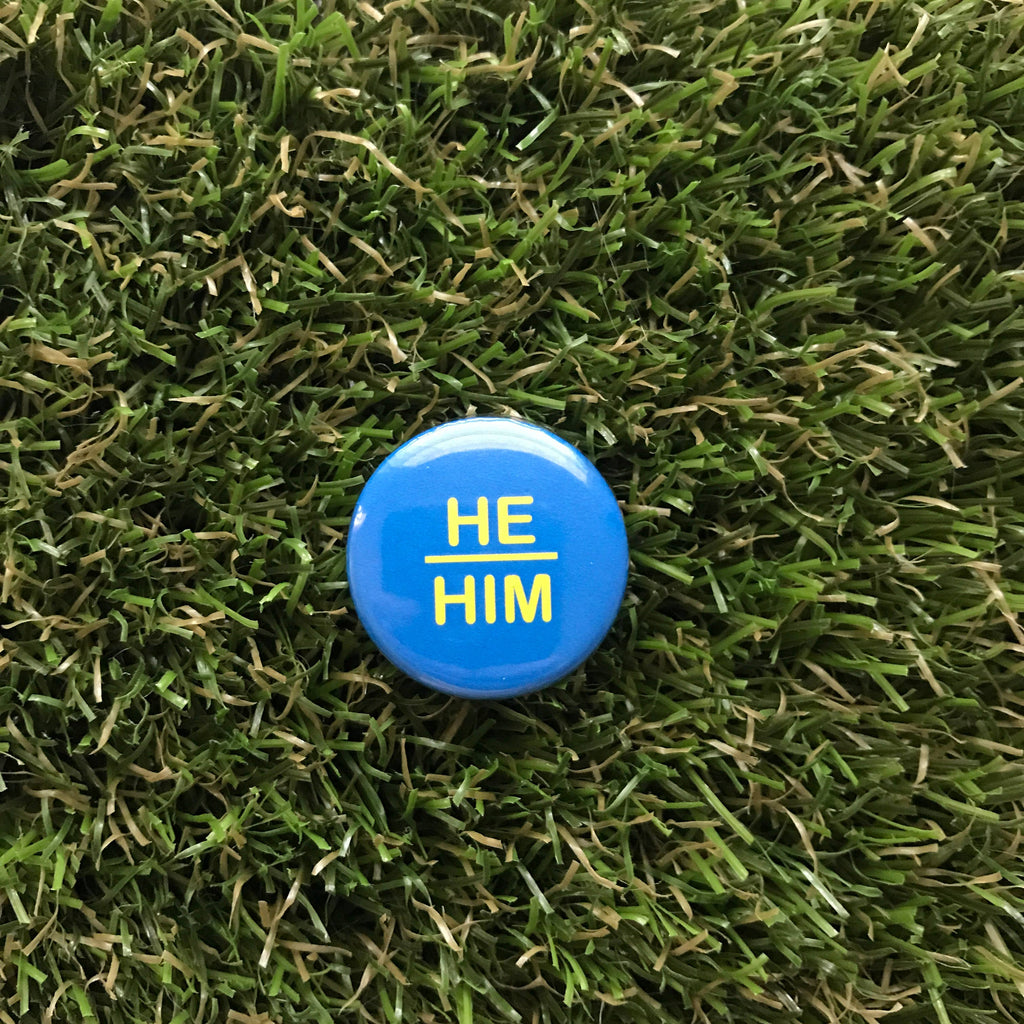 He/Him Pin-back Button - Salix Intimates