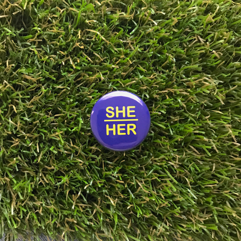 She/Her Pin-back Button - Salix Intimates