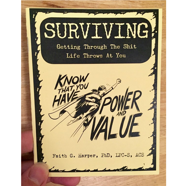 Surviving: Getting Through the Shit Life Throws at You