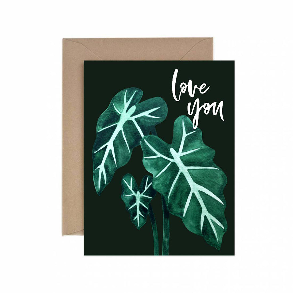 Love You Alocasia Greeting Card - Salix Intimates