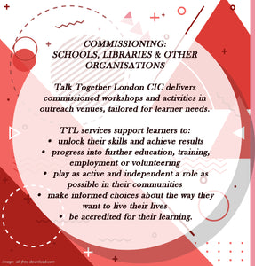 COMMISSIONING (schools, libraries and other organisations)