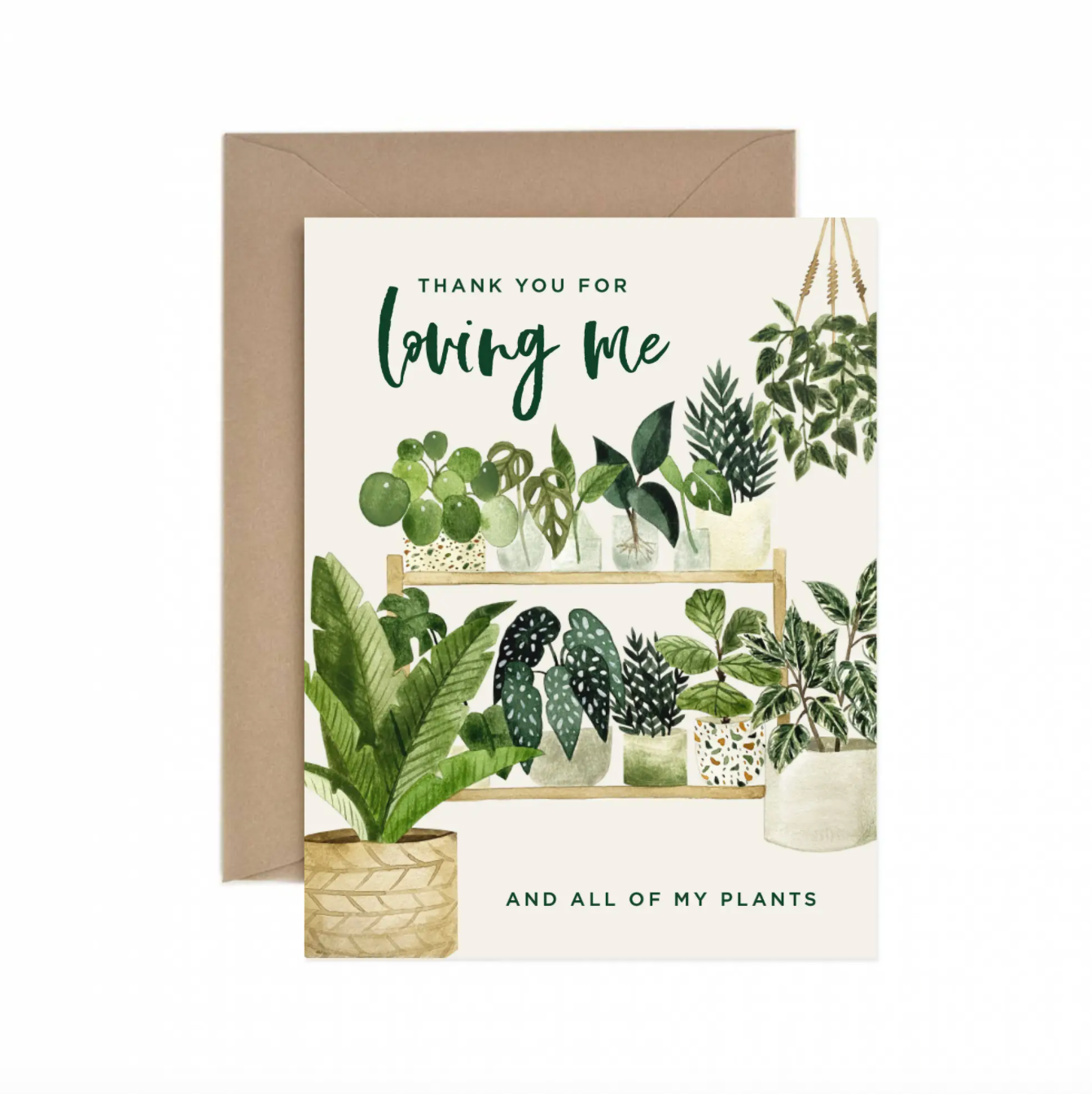 Thank You for Loving Me (and All of My Plants) Card