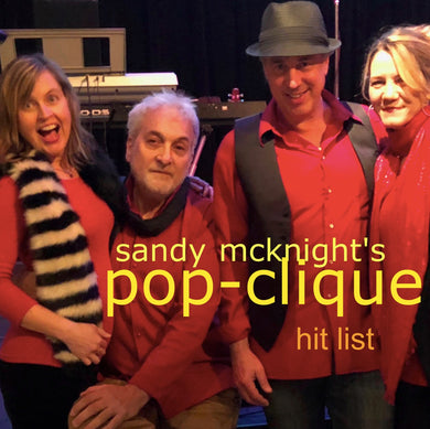 HIT LIST - Sandy McKnight's Pop-Clique