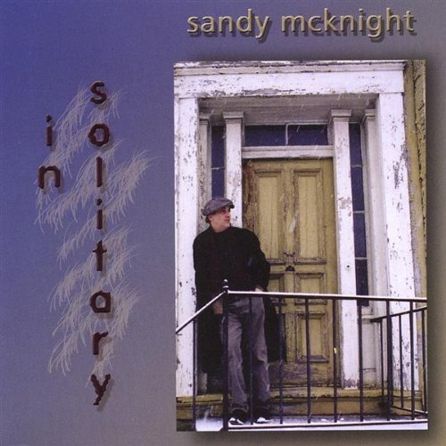 IN SOLITARY - Sandy McKnight