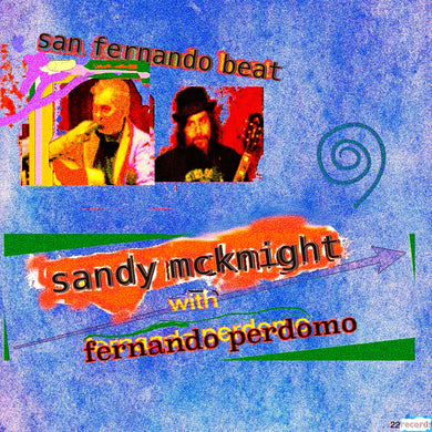 San Fernando Beat - Sandy McKnight with Fernando Perdomo