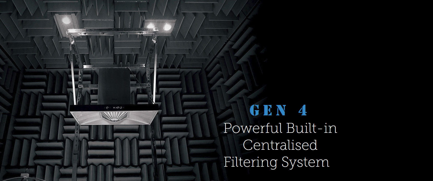 Gen 4 Powerful Built-in Centralised Filtering System