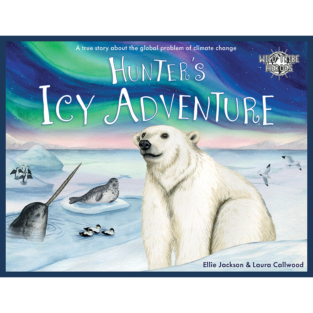 Hunter's Icy Adventure - Signed By Author